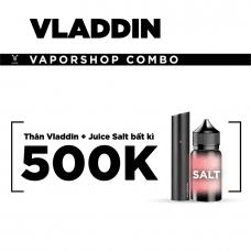 COMBO THÂN VLADDIN + JUICE SALT BẤT KÌ